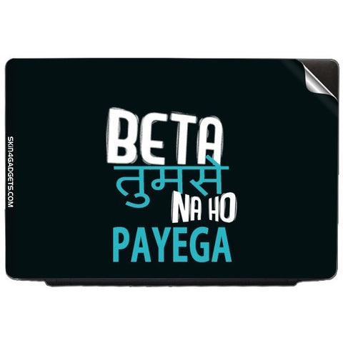 Beta tumse na ho payega For DELL LATITUDE D620 - D630 Skin