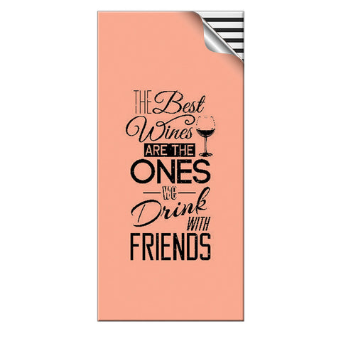 Skin4Gadgets 15000 mAh THE BEST WINE ARE THE ONES WE DRINK WITH FRIENDS designer Power Bank