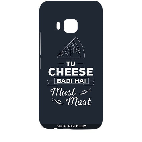 Tu Cheese Badi Hai Mast Mast For HTC ONE M9 Designer CASE