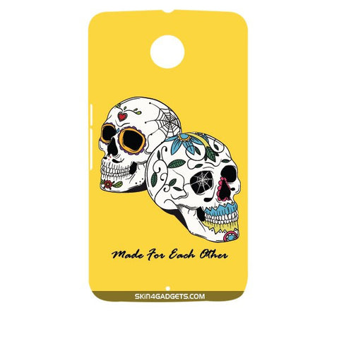 Made for each other (Skulls & Roses) For MOTOROLA NEXUS 6 Designer CASE