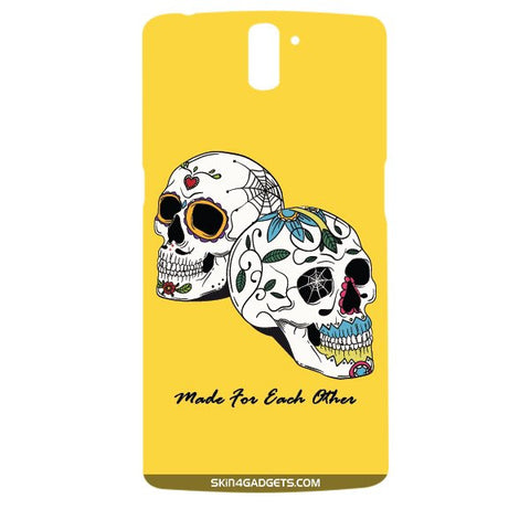 Made for each other (Skulls & Roses) For ONE PLUS ONE Designer CASE