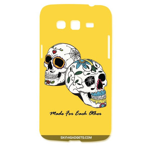 Made for each other (Skulls & Roses) For SAMSUNG GALAXY GRAND 2 ( G7106) Designer CASE