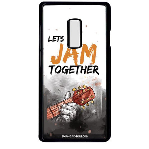 Lets Jam Together For ONE PLUS TWO BLACK PRO CASE