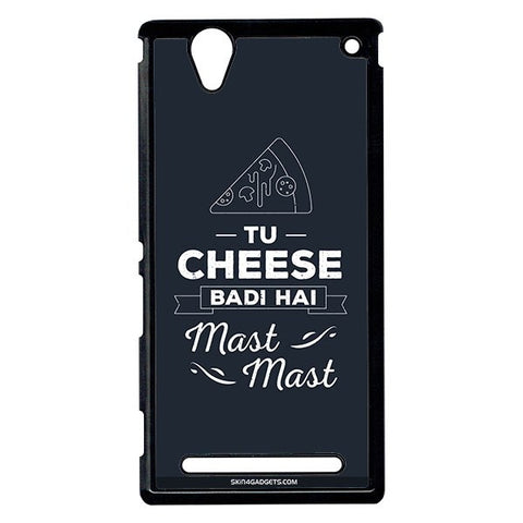 Tu Cheese Badi Hai Mast Mast For Sony Xperia T2 Ulta BLACK PRO CASE