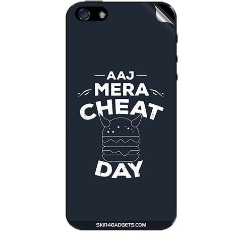 Aaj Mera Cheat Day For APPLE IPHONE 5S Skin