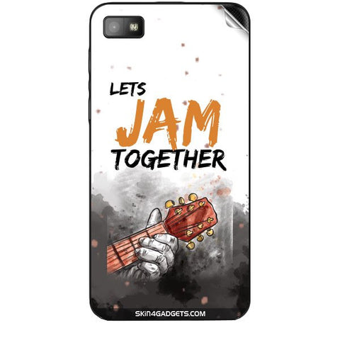 Lets Jam Together For BLACKBERRY Z10 Skin