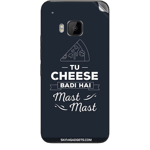 Tu Cheese Badi Hai Mast Mast For HTC ONE M9 Skin