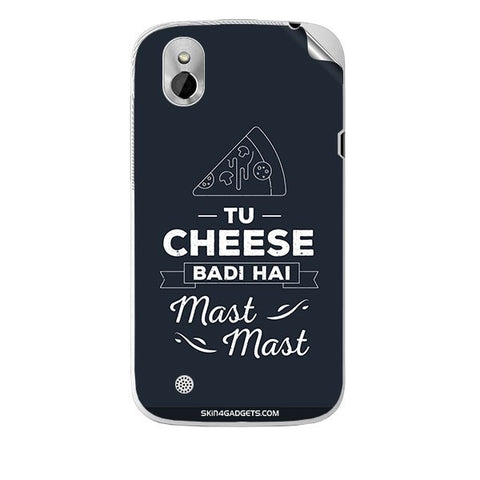 Tu Cheese Badi Hai Mast Mast For HTC T327W Skin
