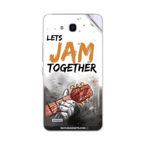 Lets Jam Together For HUAWEI RONGYAO3X G750 T00 Skin