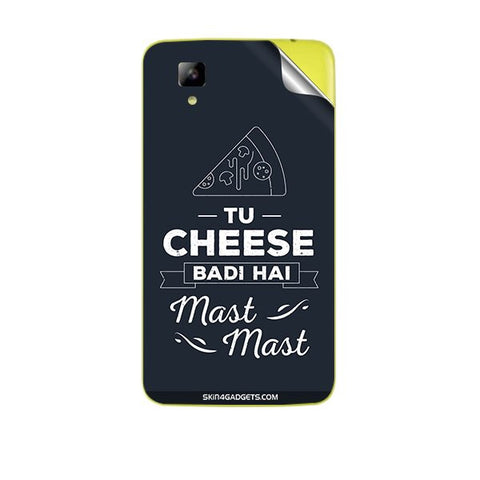 Tu Cheese Badi Hai Mast Mast For MICROMAX A067 BOLT Skin