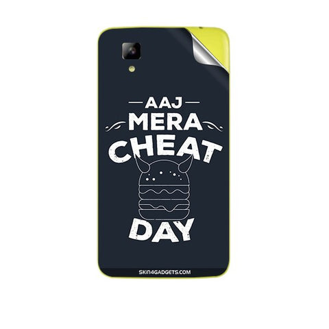 Aaj Mera Cheat Day For MICROMAX A067 BOLT Skin