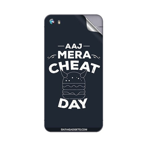 Aaj Mera Cheat Day For MICROMAX A107 CANVAS FIRE 4 Skin