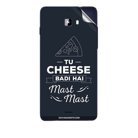 Tu Cheese Badi Hai Mast Mast For MICROMAX A311 CANVAS NITRO Skin
