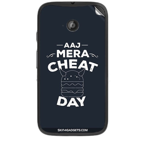 Aaj Mera Cheat Day For MOTOROLA MOTO E2 Skin