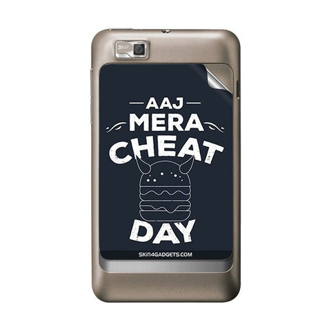 Aaj Mera Cheat Day For MOTOROLA XT390 Skin