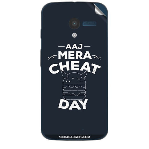 Aaj Mera Cheat Day For MOTOROLA MOTO X (XT-1055,1053) Skin