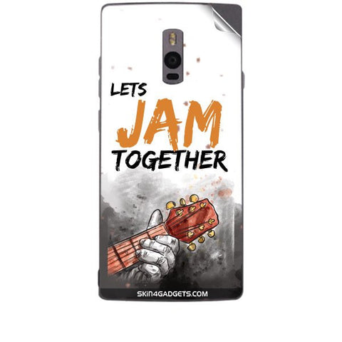 Lets Jam Together For ONE PLUS TWO Skin