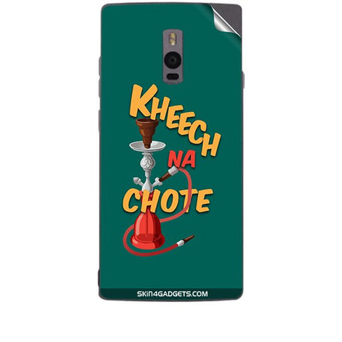Kheech na Chote For ONE PLUS TWO Skin