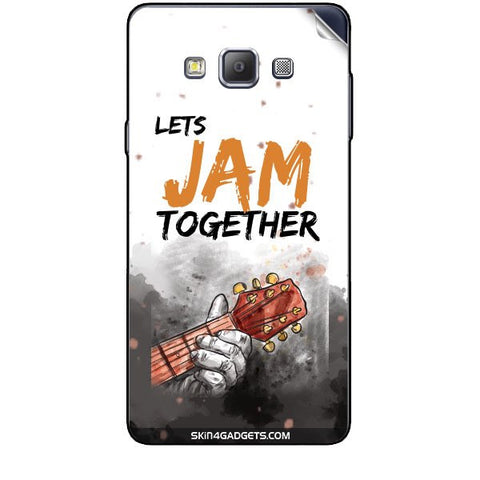 Lets Jam Together For SAMSUNG GALAXY A7 (A700) Skin