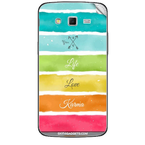 Lets Love Life For SAMSUNG GALAXY GRAND 2 ( G7106) Skin