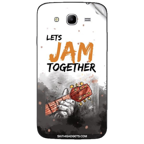 Lets Jam Together For SAMSUNG GALAXY MEGA 5.8 (I9150) Skin