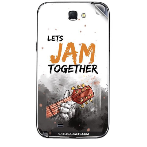 Lets Jam Together For SAMSUNG GALAXY NOTE 2 (N7100) Skin