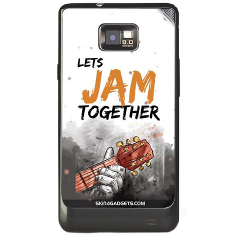 Lets Jam Together For SAMSUNG GALAXY S2 (I9100) Skin