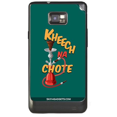 Kheech na Chote For SAMSUNG GALAXY S2 (I9100) Skin