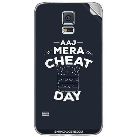 Aaj Mera Cheat Day For SAMSUNG GALAXY S5 MINI Skin