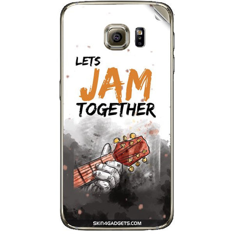 Lets Jam Together For SAMSUNG GALAXY S6 (G920I) Skin