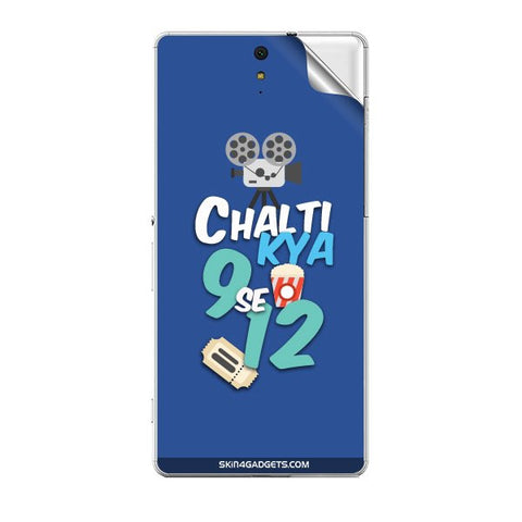 Chalti Kya 9 se 12 For SONY XPERIA C5 ULTRA Skin