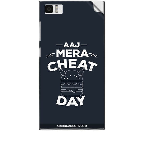 Aaj Mera Cheat Day For XIAOMI MI 3 Skin