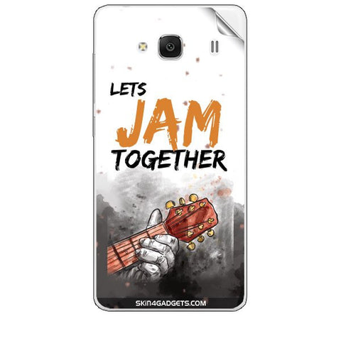 Lets Jam Together For XIAOMI REDMI 2 Skin