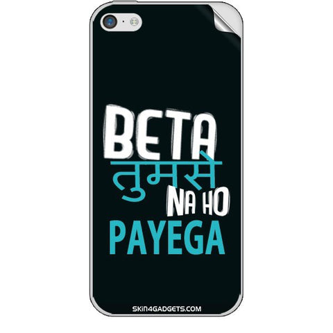 Beta tumse na ho payega For APPLE IPHONE 5C Skin