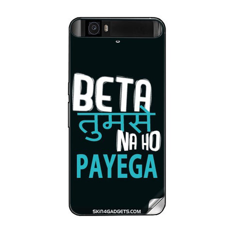 Beta tumse na ho payega For GOOGLE NEXUS 6P Skin