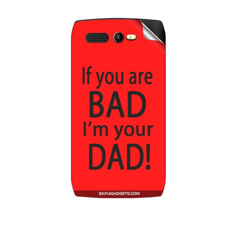 If you are bad, I am your Dad For KARBONN A1 PLUS Skin