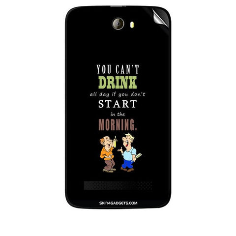 You cant drink all the day… For KARBONN A21 PLUS Skin