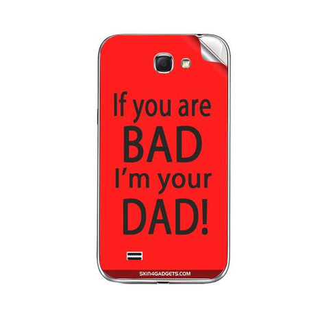 If you are bad, I am your Dad For KARBONN A25 Skin