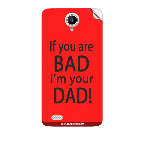 If you are bad, I am your Dad For KARBONN A27 PLUS Skin