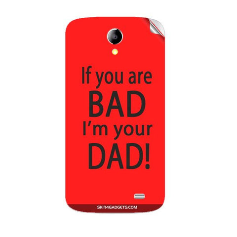 If you are bad, I am your Dad For KARBONN A25 PLUS Skin