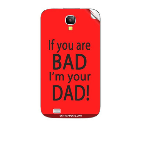 If you are bad, I am your Dad For KARBONN A35 Skin