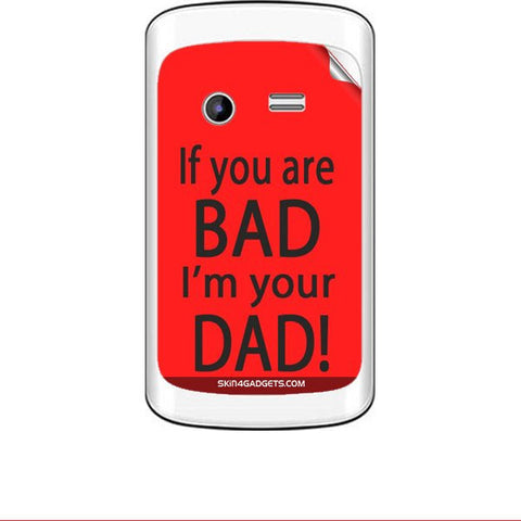 If you are bad, I am your Dad For KARBONN A3 PLUS Skin