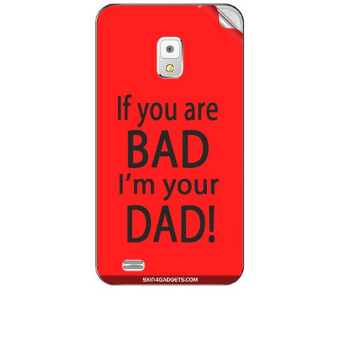 If you are bad, I am your Dad For KARBONN A5S Skin