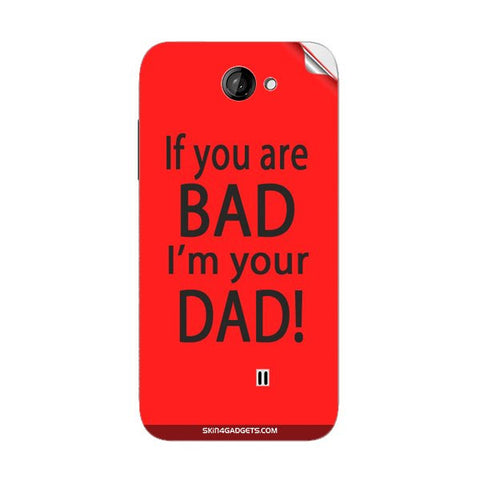If you are bad, I am your Dad For KARBONN A9 PLUS Skin