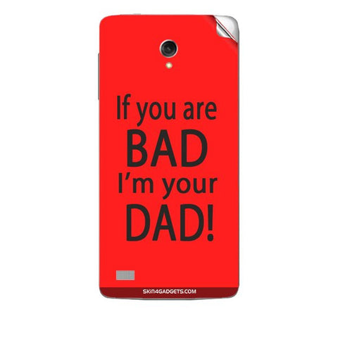 If you are bad, I am your Dad For KARBONN TITANIUM S1 Skin