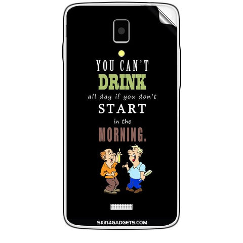 You cant drink all the day'???? For KARBONN TITANIUM S5  Skin