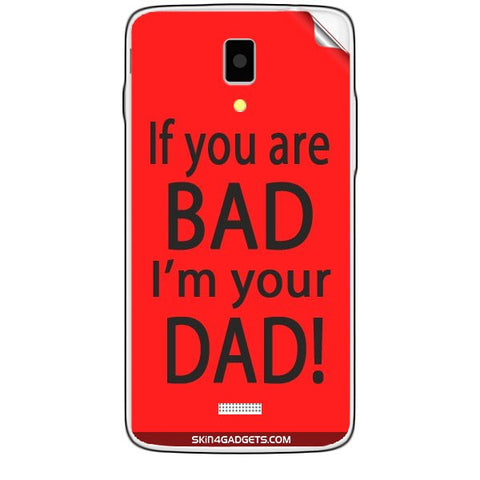 If you are bad, I am your Dad For KARBONN TITANIUM S5  Skin