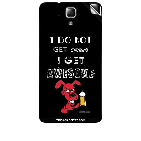 I do not get drunk, I get Awesome For LENOVO A536 Skin