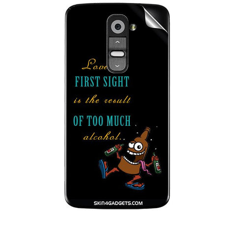 Love at first sight is the result of too much alcohol For LG G2 Skin