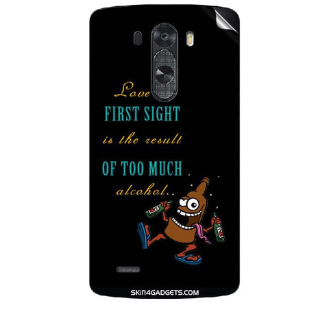 Love at first sight is the result of too much alcohol For LG G3 (D851,855,830) Skin